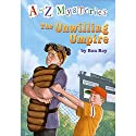 A to Z Mysteries: The Unwilling Umpire Audiobook by Ron Roy Narrated by David Pittu