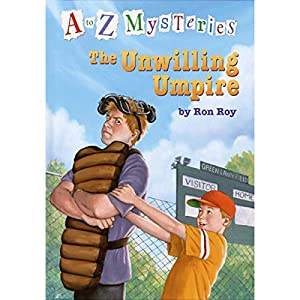 A to Z Mysteries: The Unwilling Umpire Audiobook