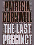 The Last Precinct (The Scarpetta Series Book 11)