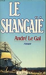 Le Shangaïe