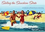 Selling the Sunshine State: A Celebra...