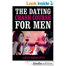 The Dating Crash Course for Men
