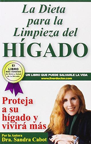 La Dieta para la Limpieza del Higado (Spanish Edition)
