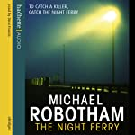 The Night Ferry | Michael Robotham