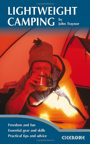 Lightweight Camping: Living in the Great Outdoors