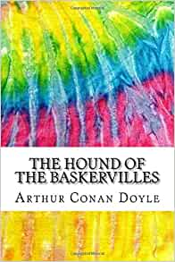 sample the hound of the baskervilles essay he is the first suspect holmes and watson meet and the person to tell them about the case