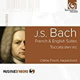 JS Bach: English Suites, French Suites Céline Frisch