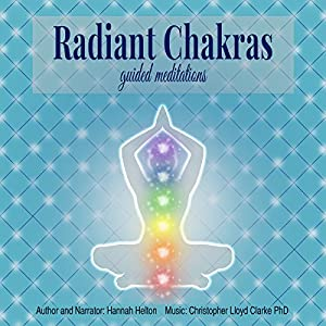 Radiant Chakras Guided Meditations Speech