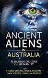 Ancient Aliens In Australia: Pleiadian Origins of Humanity