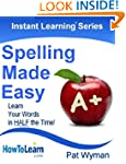 Spelling Made Easy: Learn Your Words...