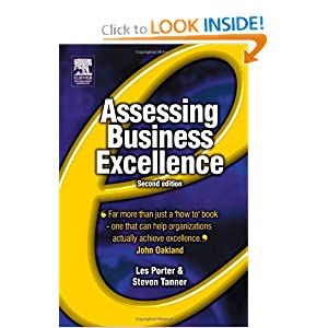 Assessing Business Excellence, Second Edition Les Porter, Steve Tanner