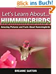 Hummingbirds : Amazing Pictures and F...