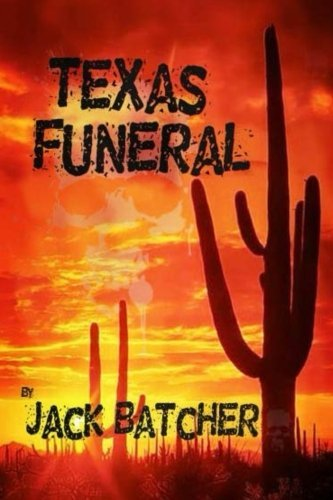 Texas Funeral (Jack Batcher compare prices)