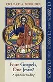 Four Gospels, One Jesus?: A Symbolic Reading (SPCK Classic)