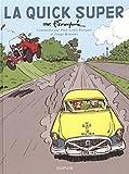 La Quick Super - tome 13 - La Quick Super