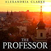The Professor, Book 1 | Alexandria Clarke
