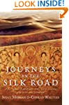 Journeys on the Silk Road: A Desert E...