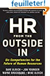 HR from the Outside In: Six Competenc...