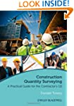 Construction Quantity Surveying: A Pr...