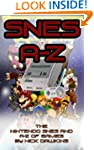 SNES A-Z: A guide to the Nintendo SNE...