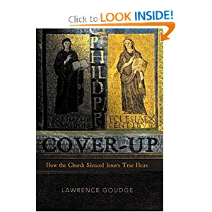 Cover-Up: How The Church Silenced Jesus's True Heirs Lawrence Goudge