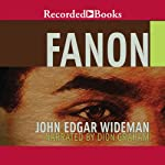 Fanon | John Edgar Wideman