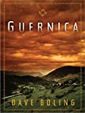 Dave Boling Guernica: A Novel