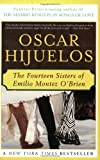The Fourteen Sisters of Emilio Montez O'Brien (0060975946) by Hijuelos, Oscar