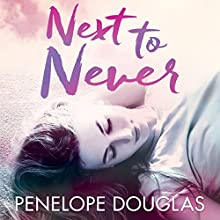 Next to Never: Fall Away, Book 4.5 Audiobook by Penelope Douglas Narrated by Abby Craden