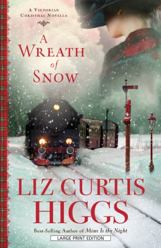 Image of A Wreath of Snow: A Victorian Christmas Novella
