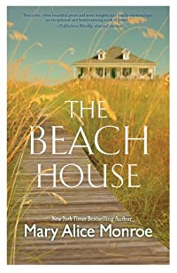 The Beach House by Mary Alice Monroe ebook deal