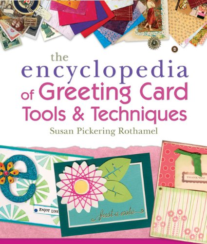 Encyclopedia of Greeting Card Tools & Techniques, The