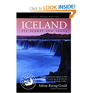 Iceland: Its Scenes and Sagas: Sabine Baring-Gould: 9781902669892: Amazon.com: Books