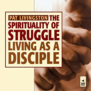 The Spirituality of Struggle Lecture