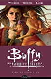 Time of Your Life (Buffy the Vampire Slayer, Season 8, Vol. 4)