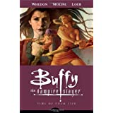 Buffy the Vampire Slayer Season Eight Volume 4: Time of Your Lifeby Joss Whedon