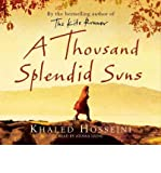 Khaled Hosseini [A Thousand Splendid Suns] [by: Khaled Hosseini]