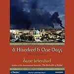 A Hundred & One Days: A Baghdad Journal | Asne Seierstad