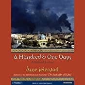 A Hundred & One Days: A Baghdad Journal | [Asne Seierstad]