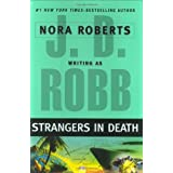 Strangers in Death ~ J.D. Robb