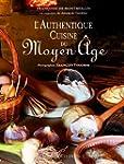 Authentique Cuisine du Moyen Age