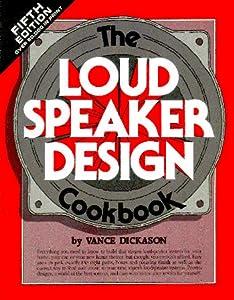 Vance Dickason S Loudspeaker Design Cookbook