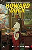 Howard the Duck Vol. 0: What the Duck?