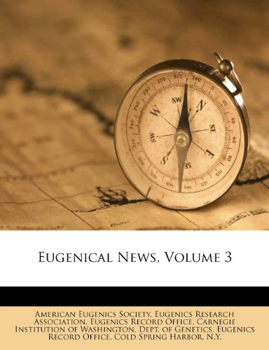 Eugenical News, Volume 3