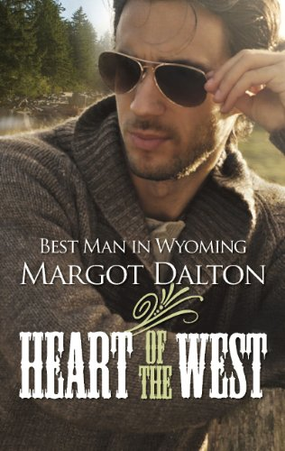 Image of Best Man in Wyoming (Heart of the West)