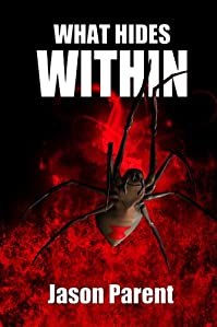 What Hides Within by Jason Parent ebook deal