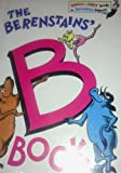 img - for 3 Dr. Suess and Friends Bright & Early Books for Beginning Beginners Children's Series Includes: The Berenstains' B Book - Snug House, Bug House - C is For Clown book / textbook / text book
