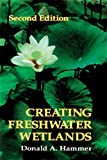 img - for Creating Freshwater Wetlands, Second Edition book / textbook / text book