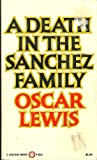 Death in the Sanchez Family (0394708601) by Oscar Lewis