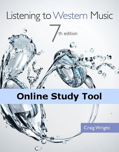 Coursemate Online Study Tool Access To Accompany Wright'S Listening To Western Music [Instant Access]